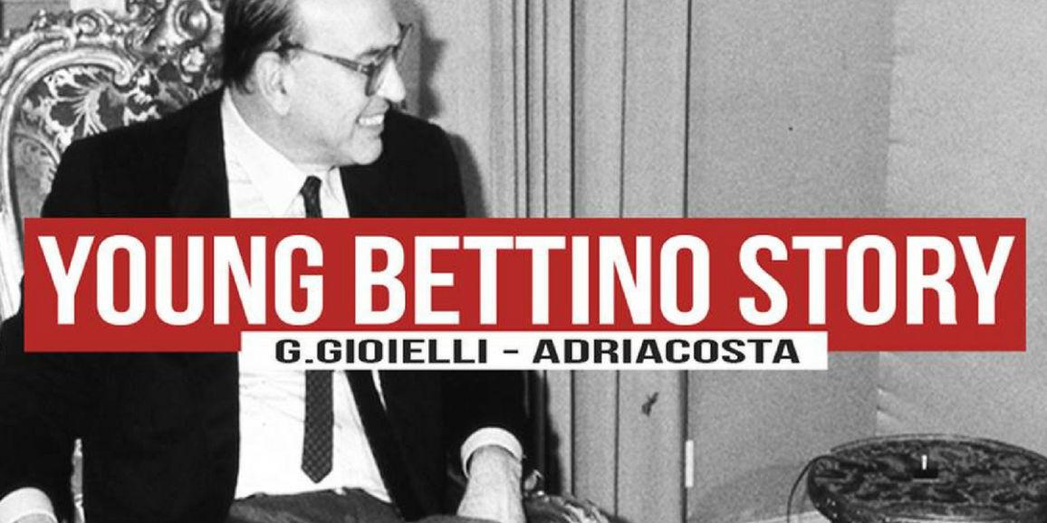 young bettino story