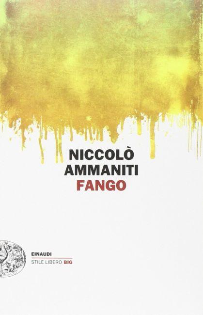 Niccolò Ammaniti Il Fango