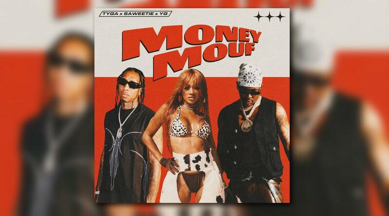 Tyga Saweetie YG Money Mouf