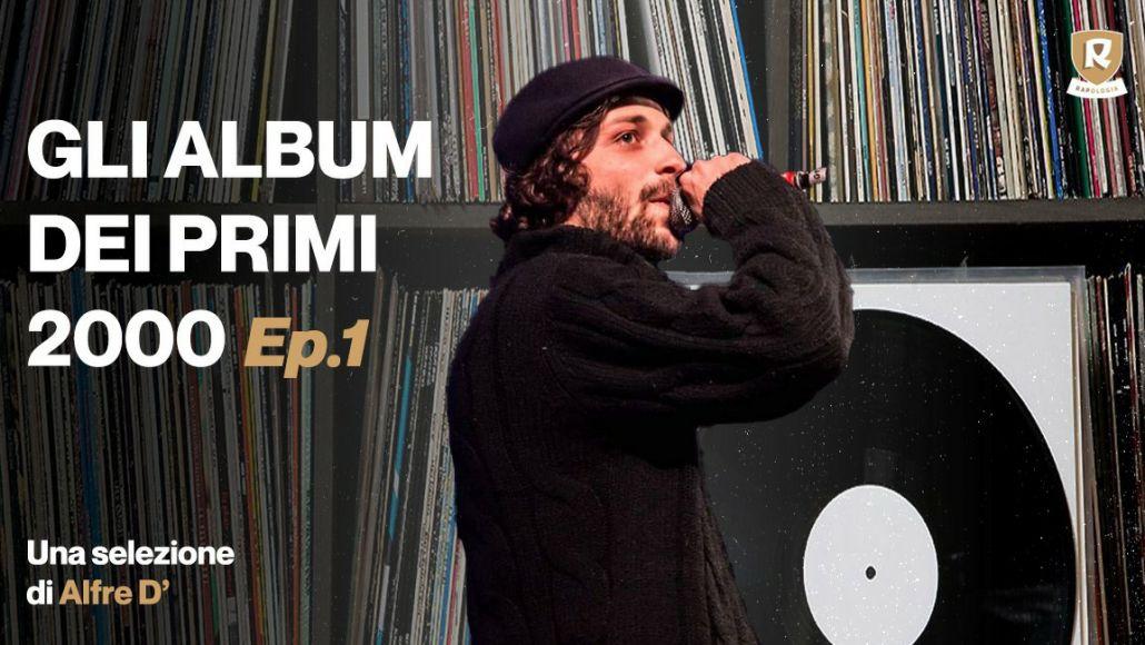 Album rap prima decade 2000 alfre d
